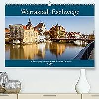 Werrastadt Eschwege (Premium, hochwertiger DIN A2 Wandkalender 2022, Kunstdruck in Hochglanz): Ein Spaziergang durch das historische Staedtchen Eschwege an der Werra (Monatskalender, 14 Seiten )