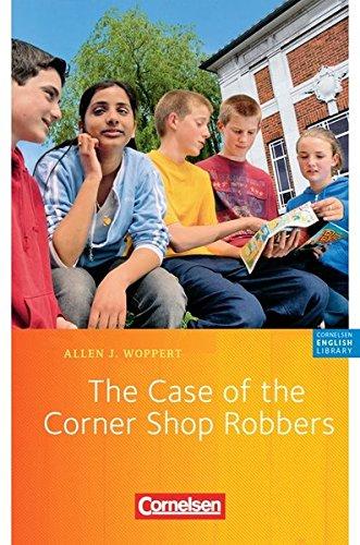 Cornelsen English Library - Fiction: 5. Schuljahr, Stufe 2 - The Case of the Corner Shop Robbers: Lektüre zu English G 21. Mit Aufgaben und Activities