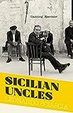 Sicilian Uncles (Paperback)