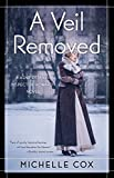 A Veil Removed (A Henrietta and Inspector Howard Novel)