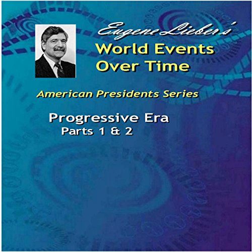 Progressive Era, Parts 1 & 2 audiobook cover art