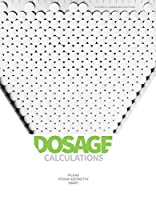 Dosage Calculations 0176657150 Book Cover