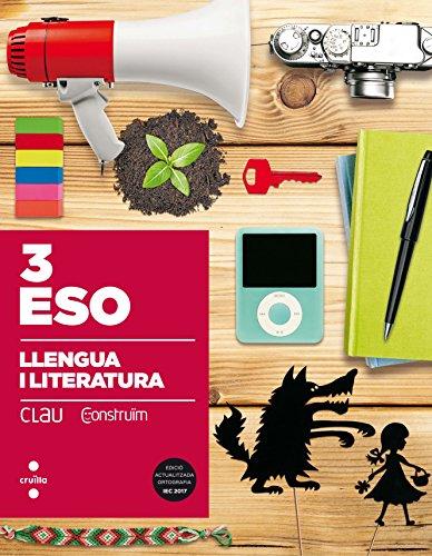 Llengua i literatura. 3 ESO. Clau Construïm