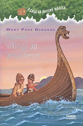 A Casa da Árvore Mágica 15. Navios Vikings ao Amanhecer