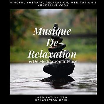 Musique De Relaxation & De Méditation Intense (Mindful Therapy, Relaxation, Meditation & Kundalini Yoga)
