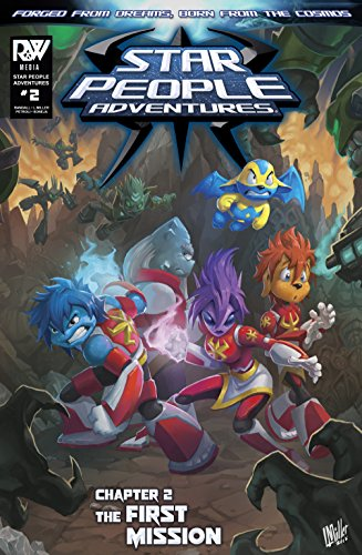 Star People Adventures: Chapter 2 - The First Mission: An action packed comic book for ages 9 and over (English Edition)