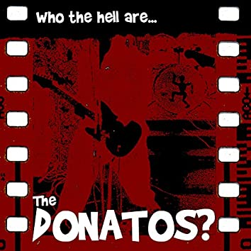 Who the Hell Are the Donatos