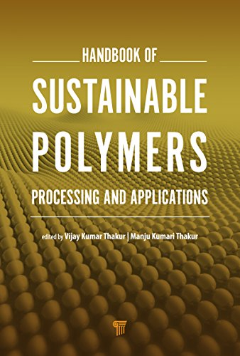 Handbook of Sustainable Polymers: Processing and Applications ...