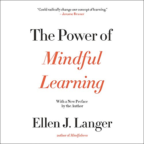 The Power of Mindful Learning  By  cover art