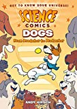 Science Comics: Dogs: From Predator to Protector book for 5th graders May, 2021