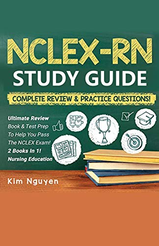 NCLEX-RN Study Guide Practice Questions & Vocabulary Edition 2 Books In 1! Complete Review & Practice Questions