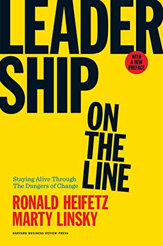 Leadership on the Line With a New Preface Staying Alive Through the Dangers of Change product image