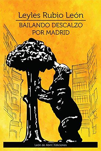 Bailando descalzo por Madrid