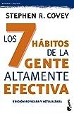 Los 7 hábitos de la gente altamente efectiva. Ed. revisada y actualizada: La revolución...