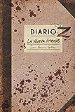 Diario Z: La Nueva Atenas: Volume 1 (Diarios Z)