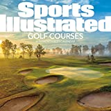 2021 Sports Illustrated Golf Courses Wall Calendar