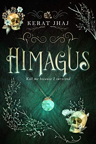 Himagus: Kill me because I survived. (Himagusians Book 1) by [Kerat Jhaj]
