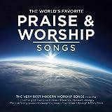 The World's Favorite Praise & Worship Songs