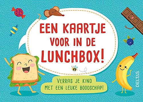 Een kaartje voor in de lunchbox!: Verras je kind met een lieve of grappige boodschap!
