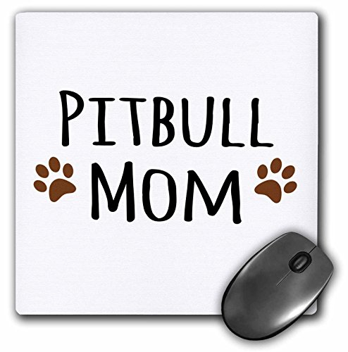 3dRose LLC 8 x 8 x 0.25 Inches Mouse Pad, Pitbull Dog Mom Doggie by Breed Muddy Brown Paw Prints Doggy Lover Proud Pet Owner Mama Love (mp_154172_1)