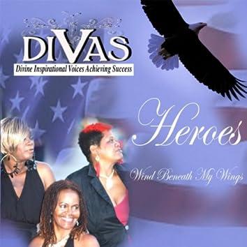 Heroes / Wind Beneath My Wings