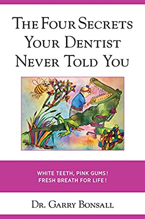 The Four Secrets Your Dentist Never Told You
