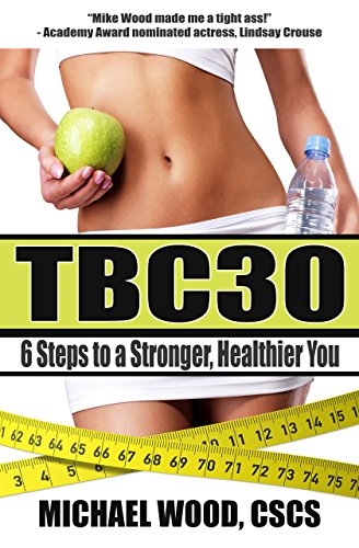 TBC30: 6 Steps to a Stronger, Healthier You