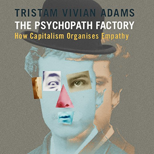 The Psychopath Factory audiobook cover art
