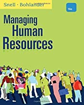 Managing Human Resources 16th edition by Snell, Scott A., Bohlander, George W. (2012) Hardcover