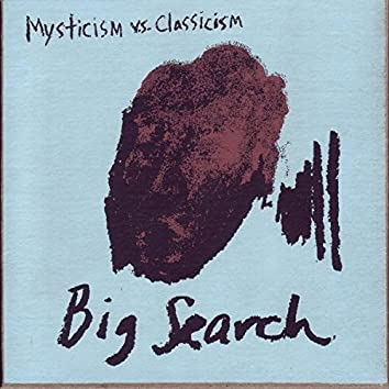 Mysticism Vs. Classicism