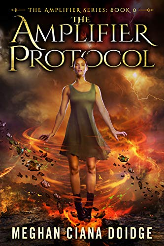The Amplifier Protocol (Amplifier Series - Book 0) Kindle Edition by Meghan Ciana Doidge  (Author)