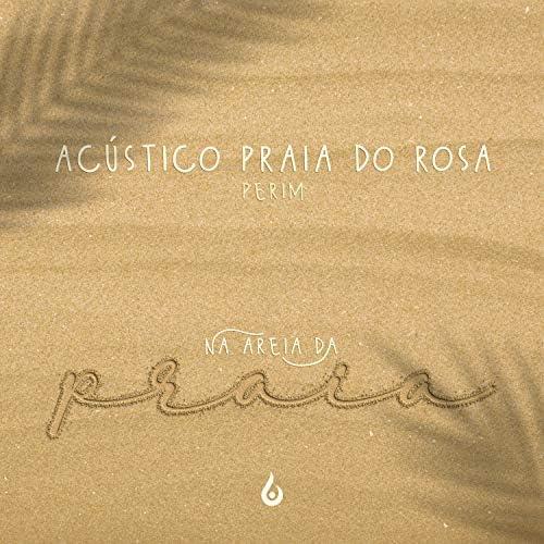 Perim & Acústico Praia do Rosa