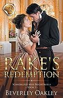 Rake's Redemption - Large Print: Scandalous Miss Brightwells - Book 1 (sweet version)