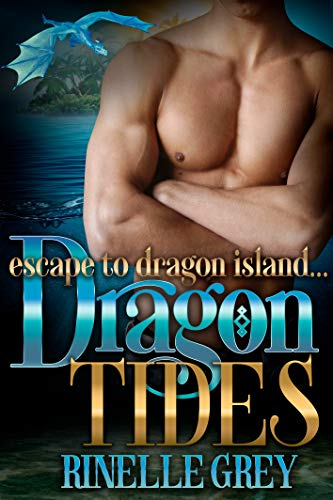 Dragon Tides (Escape to Dragon Island Book 1)