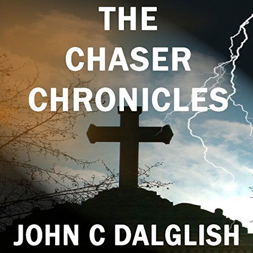 The Chaser Chronicles, Book 1 - 3 audiobook cover art