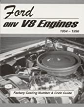 Ford OHV V8 Engines Factory Casting Number and Code Guide 1954-96 (MSA-1)