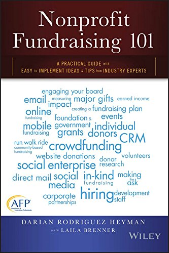 Nonprofit Fundraising 101 A Practical Guide With Easy to Implement Ideas & Tips from Industry Experts