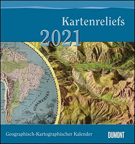 Geographisch-Kartographischer Kalender 2021 – Kartenreliefs – Wand-Kalender mit historischen Landkarten – 45 x 48 cm