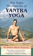 The Eight Movements of Yantra Yoga: An Ancient Tibetan Tradition VHS