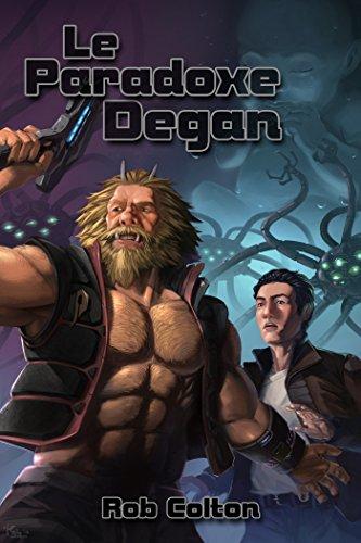 Le Paradoxe Degan (Conspirations Galactiques t. 3)