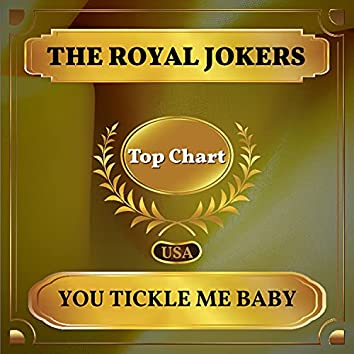 You Tickle Me Baby (Billboard Hot 100 - No 77)