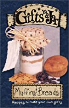 Gifts in a Jar: Muffins & Breads