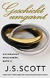 Geschickt umgarnt: Unerwartet Milliardär, Buch 2