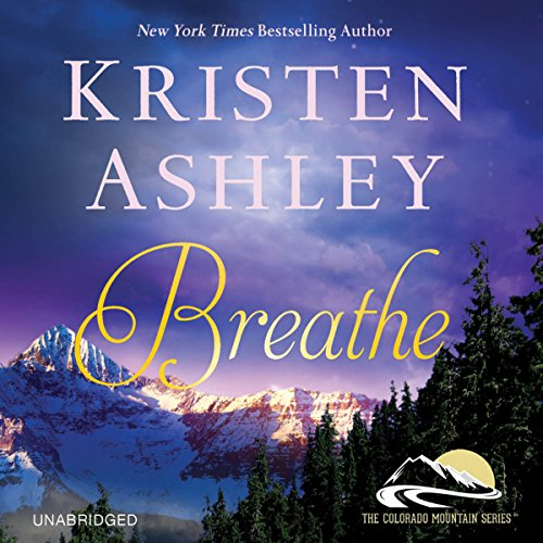 Breathe                   By:                                                                                                                                 Kristen Ashley                               Narrated by:                                                                                                                                 Emma Taylor                      Length: 21 hrs and 49 mins     44 ratings     Overall 4.6