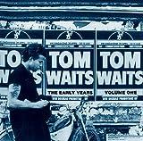 Tom Waits: The Early Years Vol.1 [Vinyl LP] (Vinyl)