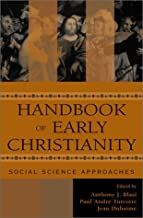 Handbook of Early Christianity: Social Science Approaches