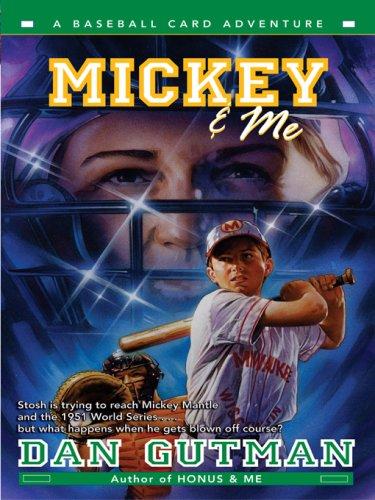 Mickey & Me (Baseball Card Adventures Book 5) (English Edition)