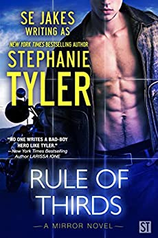 Rule of Thirds: (Mirror Series) (A Mirror Novel Book 2) by [SE Jakes, Stephanie Tyler]