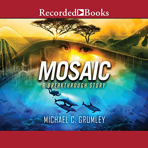 Mosaic Audiobook By Michael C. Grumley cover art