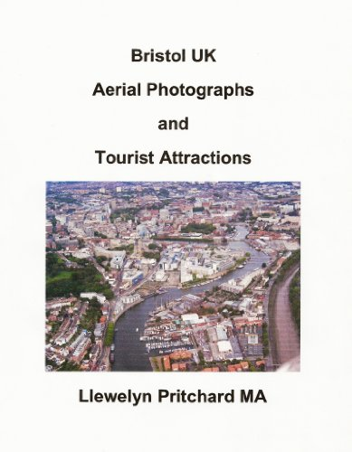 Bristol UK Aerial Photographs and Tourist Attractions (Photo Albums Book 16) (Galician Edition)